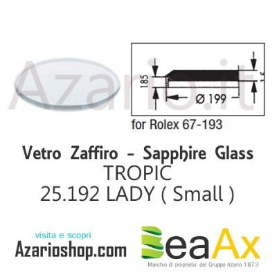 Vetro Zaffiro Rolex Tropic 25.192 senza lente guarnizione inclusa - Swiss Made
